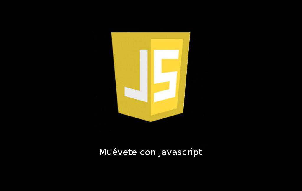 Muévete con Javascript